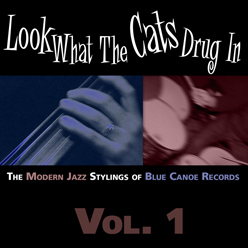 Blue Canoe Records Compilation Volume 1