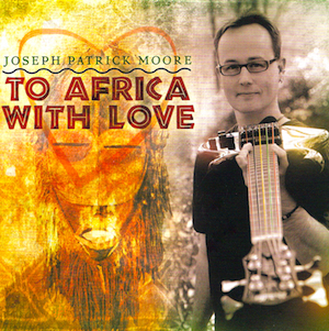 To Africa With Love - Joseph Patrick Moore