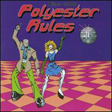 Various Artists - Polyester Rules