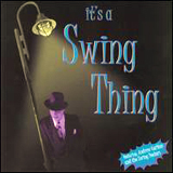Andrew Carlton and The Swing Doctors - It's A Swing Thing