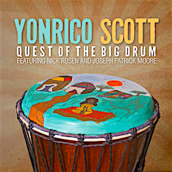 Yonrico Scott Band Quest Of The Big Drum