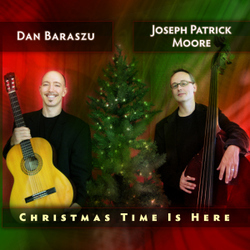 Dan Baraszu and Joseph Patrick Moore's Christmas Time Is Here