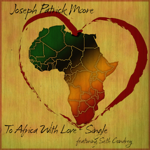 To Africa With Love Seth Condrey